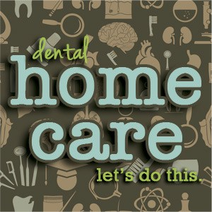 Dental Home Care Refresher Course for Adults