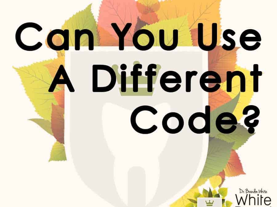 """Can You Use a Different Code?"" The Differences Between Medical & Dental Coding"
